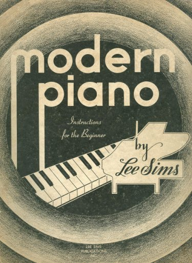 Modern Piano For The Beginner by Lee Sims