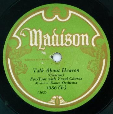 1930 Madison label - Talk About Heaven - Madison Dance Orchestra