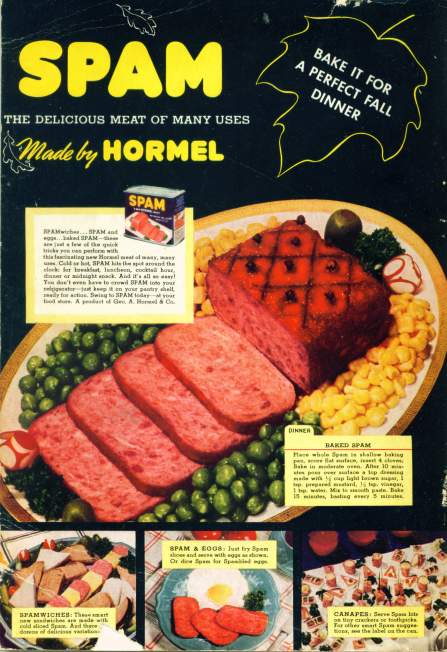 SPAM - Delicious Meat of Many Uses....By Hormel   Click on image for larger view.